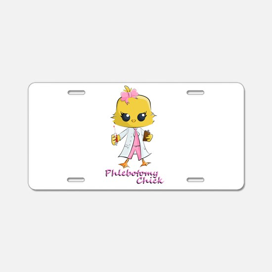 Phlebotomy Chick Aluminum License Plate