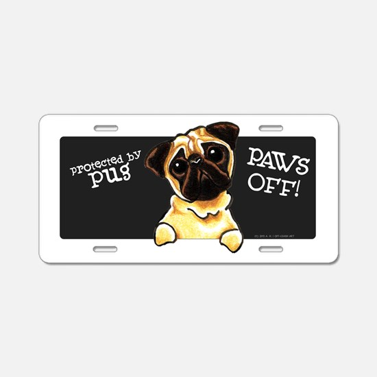 Pug Protected PAWS OFF Aluminum License Plate