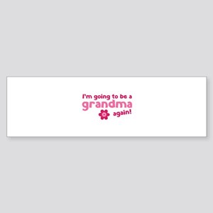 I'm going to be a grandma again Sticker (Bumper)