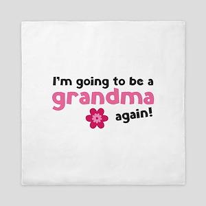 I'm going to be a grandma again Queen Duvet