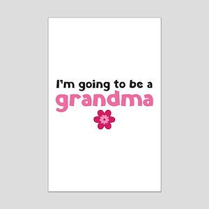 I'm going to be a grandma Mini Poster Print