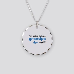 I'm going to be a grandpa again Necklace Circle Ch