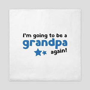 I'm going to be a grandpa again Queen Duvet