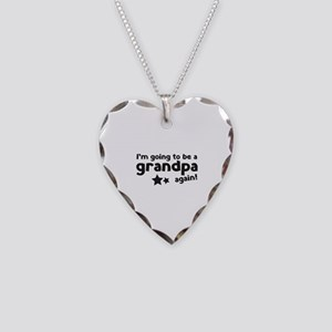 I'm going to be a grandpa again Necklace Heart Cha