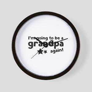 I'm going to be a grandpa again Wall Clock