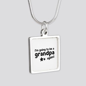 I'm going to be a grandpa again Silver Square Neck