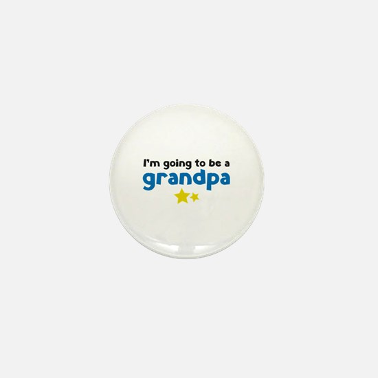 I'm going to be a grandpa Mini Button