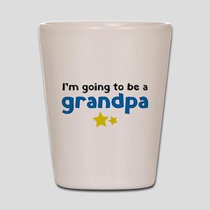I'm going to be a grandpa Shot Glass