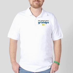 I'm going to be a grandpa Golf Shirt