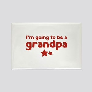 I'm going to be a grandpa Rectangle Magnet