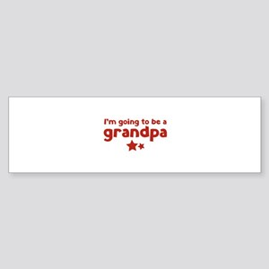 I'm going to be a grandpa Sticker (Bumper)