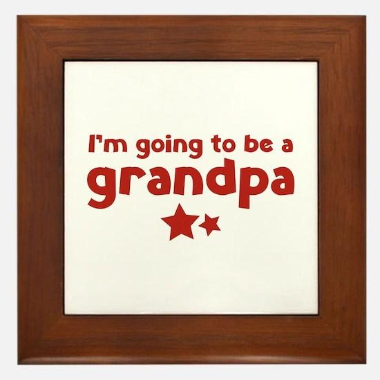 I'm going to be a grandpa Framed Tile