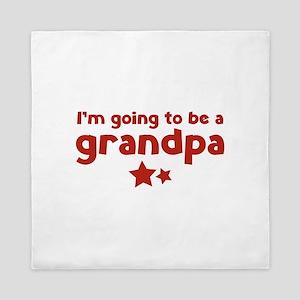 I'm going to be a grandpa Queen Duvet