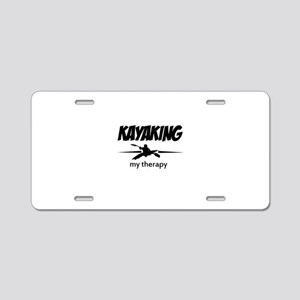 Kayaking my therapy Aluminum License Plate
