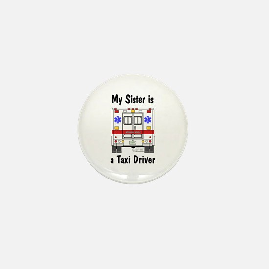 Taxi Driver Sister Mini Button