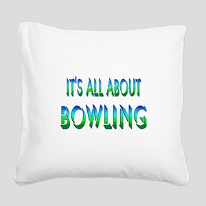 About Bowling Square Canvas Pillow