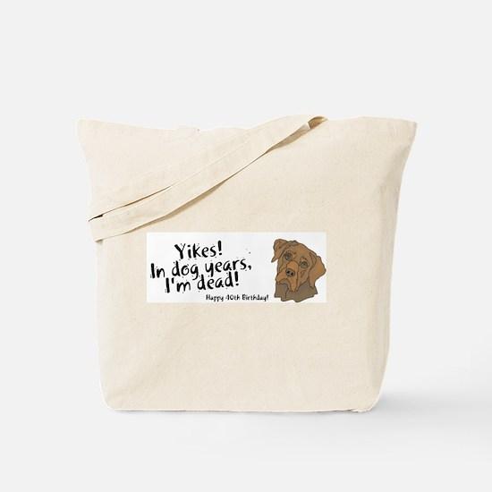 Happy 40th Birthday Tote Bag