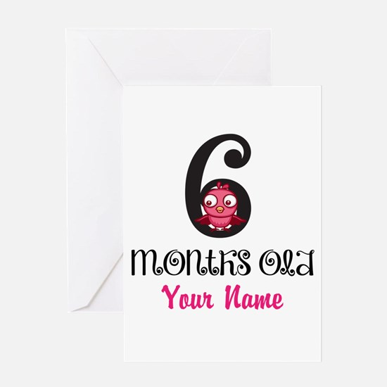 6 Months Old Baby Bird - Personalized Greeting Car
