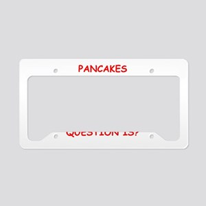 pancakes License Plate Holder
