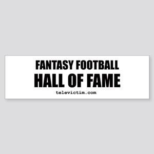 """HALL OF FAME"" Bumper Sticker"
