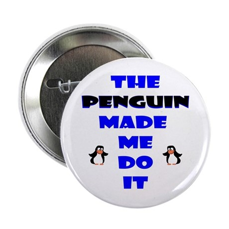 "Blame the Penguin 2.25"" Button (100 pack)"