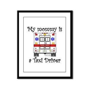 Taxi Driver Mommy Framed Panel Print