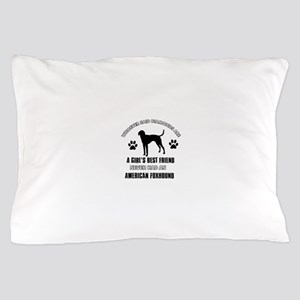American Foxhound Mommy designs Pillow Case