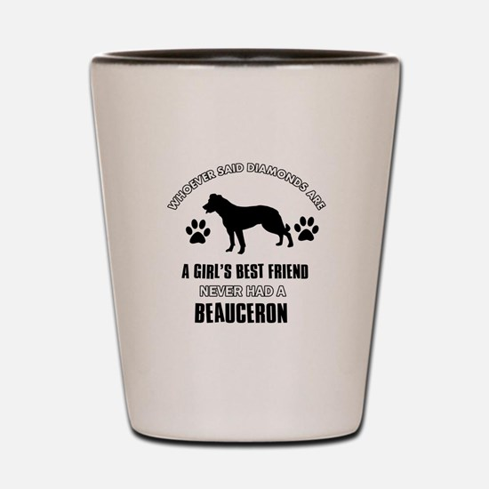 Beauceron Mommy designs Shot Glass