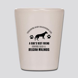 Belgian Malinois Mommy designs Shot Glass