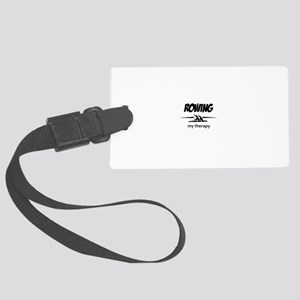 Rowing my therapy Large Luggage Tag