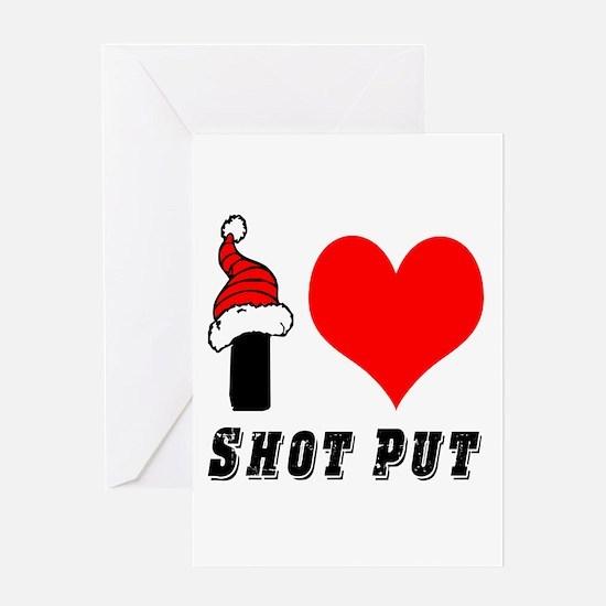 I Love Shot Put Greeting Card
