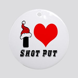 I Love Shot Put Ornament (Round)
