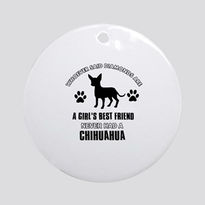 Chihuahua Mommy designs Ornament (Round)