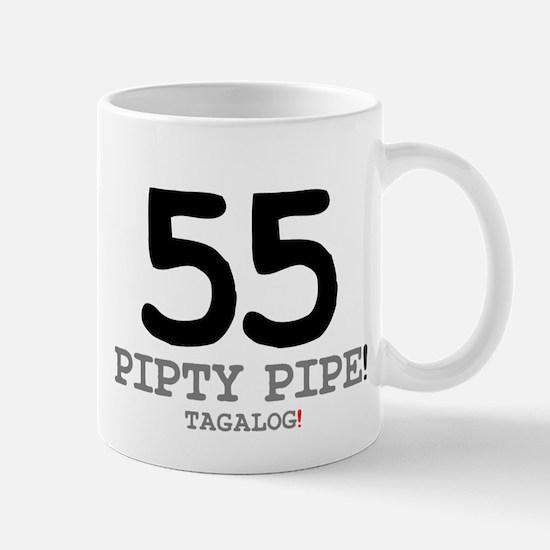 55 - PIPTY PIPE - TAGALOG! Small Mug