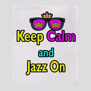 Crown Sunglasses Keep Calm And Jazz On Throw Blank