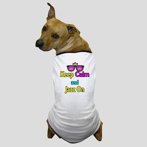 Crown Sunglasses Keep Calm And Jazz On Dog T-Shirt
