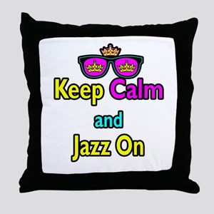 Crown Sunglasses Keep Calm And Jazz On Throw Pillo