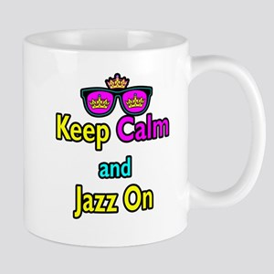 Crown Sunglasses Keep Calm And Jazz On Mug