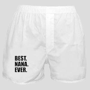 Best Nana Ever Boxer Shorts