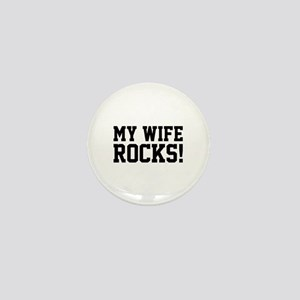 My Wife Rocks! Mini Button