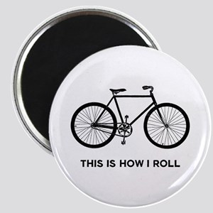 This Is How I Roll Bicycle Magnet