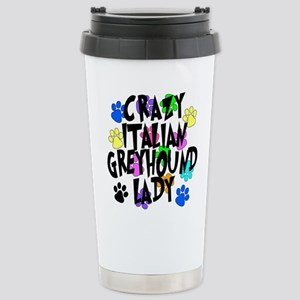 Crazy Italian Greyhound Lady Stainless Steel Trave