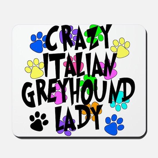 Crazy Italian Greyhound Lady Mousepad