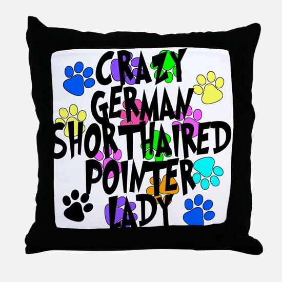 Crazy German Shorthaired Pointer Lady Throw Pillow