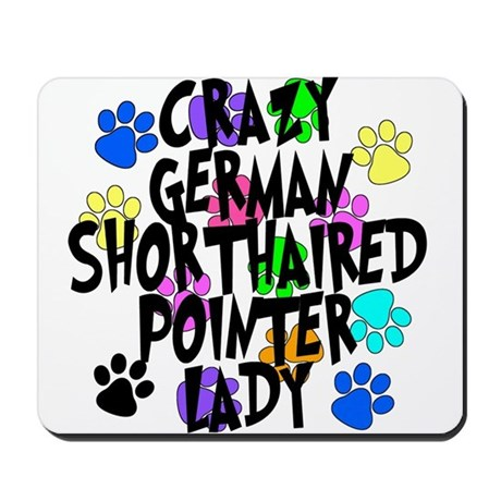 Crazy German Shorthaired Pointer Lady Mousepad