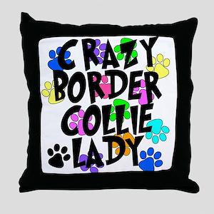 Crazy Border Collie Lady Throw Pillow