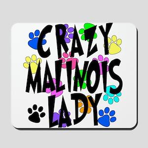 Crazy Malinois Lady Mousepad