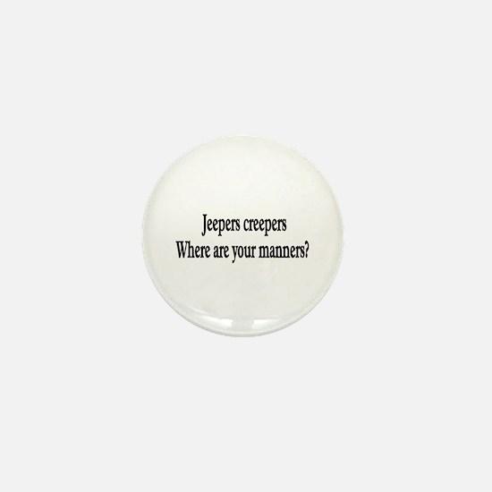 Jeeper Creeper where are your Mini Button
