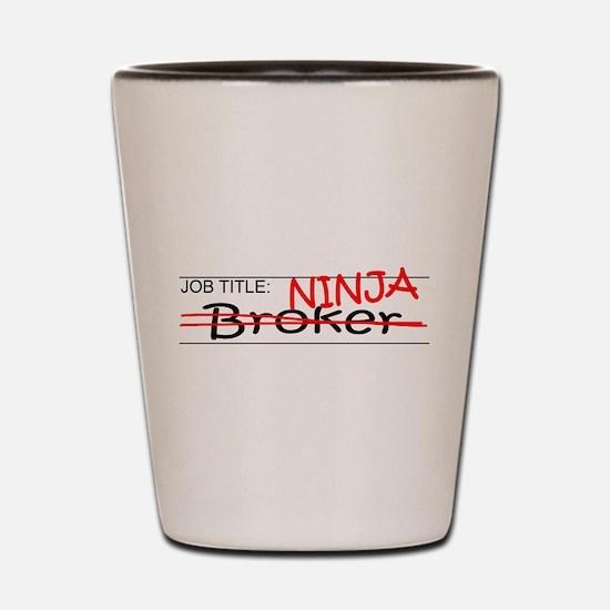 Job Ninja Broker Shot Glass