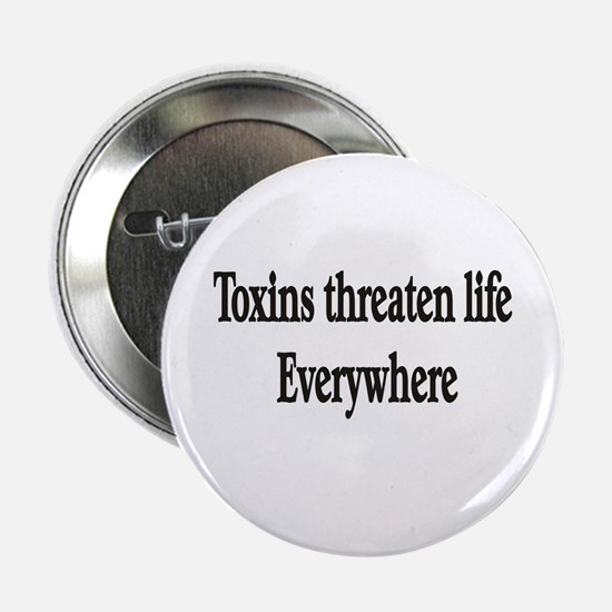 Toxins threaten life everywhe Button